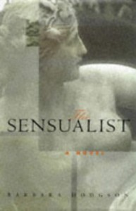 The Sensualist - Barbara Hodgson