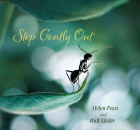 Step Gently Out - Helen Frost, Rick Lieder