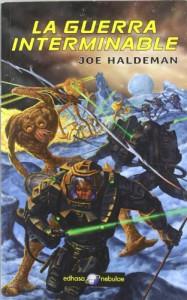 La guerra interminable (La guerra interminable, #1) - Joe Haldeman, Edith Zilli