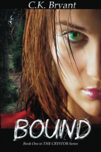 Bound: THE CRYSTOR Series - C.K. Bryant