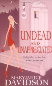 Undead and Unappreciated  - MaryJanice Davidson