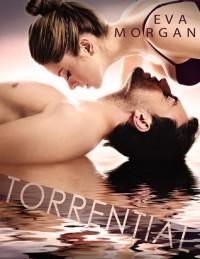 Torrential - Eva Morgan