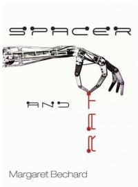 Spacer and Rat - Margaret Bechard