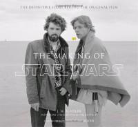 The Making of Star Wars - J.W. Rinzler, Peter  Jackson