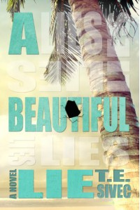 A Beautiful Lie  - Tara Sivec