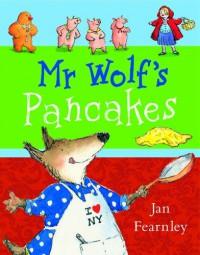 Mr. Wolf's Pancakes - Jan Fearnley