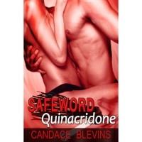Safeword Quinacridone (Safeword #6) - Candace Blevins