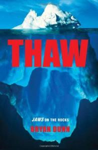 Thaw - Bryan Dunn