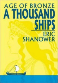 Age of Bronze, Vol. 1: A Thousand Ships - Eric Shanower