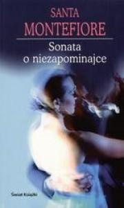 Sonata o niezapominajce - Santa Montefiore
