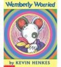 Wemberly Worried - Kevin Henkes
