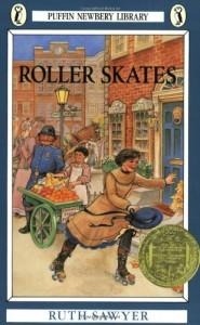 Roller Skates (A Newbery Award Book) - Ruth Sawyer