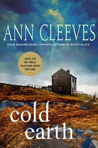 Cold Earth: A Shetland Mystery (Shetland Island Mysteries) - Ann Cleeves