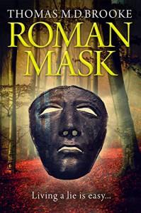 Roman Mask - Thomas M D Brooke