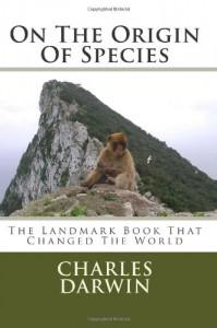 On The Origin Of Species - Charles Darwin