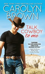 Talk Cowboy to Me - Carolyn Brown