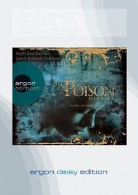 Die Poison Diaries. Band 1 (DAISY Edition): »Liebe ist unheilbar« - Maryrose Wood