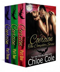 Coercion: The Box Set: A BBW Dragon Shifter Serial - Chloe Cole, Christine Bell