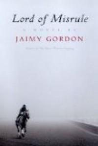 Lord of Misrule [Hardcover] - Jaimy Gordon (Author)