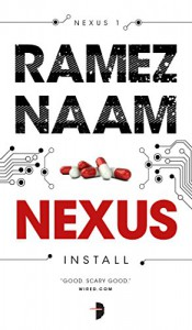 Nexus (The Nexus Trilogy Book 1) - Ramez Naam