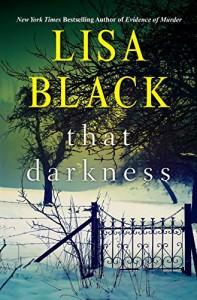 That Darkness (A Gardiner and Renner Novel) - Lisa Black