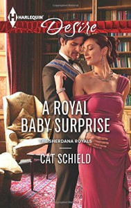 A Royal Baby Surprise (The Sherdana Royals) - Cat Schield
