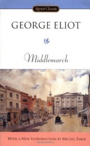 Middlemarch - Michel Faber, George Eliot