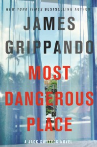 Most Dangerous Place - James Grippando