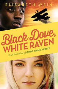 Black Dove, White Raven - Elizabeth Wein