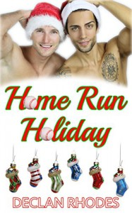 Home Run Holiday - Declan Rhodes