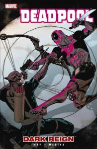 Deadpool: Dark Reign  - Daniel Way, Paco Medina
