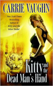 Kitty and the Dead Man's Hand (Kitty Norville Series #5) -