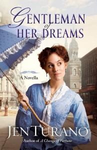 Gentleman of Her Dreams (A Ladies of Distinction novella) - Jen Turano