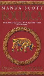Dreaming the Bull (Boudica 2) - Manda Scott