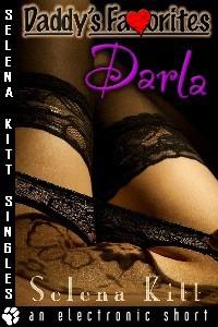 Daddy's Favorites: Darla - Selena Kitt