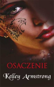 Osaczenie (Darkness Rising #1) - Kelley Armstrong