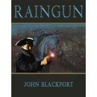 Raingun (The Talan Revolt, #1) - John Blackport
