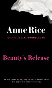 Beauty's Release  - A.N. Roquelaure
