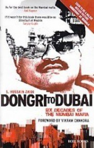 Dongri To Dubai: Six Decades of The Mumbai Mafia - S. Hussain Zaidi