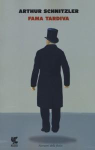 Fama tardiva - Arthur Schnitzler, W. Hemecker, D. Õsterle, A. Iadicicco