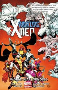 Amazing X-Men Volume 2: World War Wendingo - Kathryn Immonen, Carlo Barberi, Christopher Yost, Craig Kyle, Ed McGuinness, Paco Medina