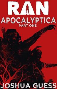 Apocalyptica - Part One (Ran) - Joshua Guess