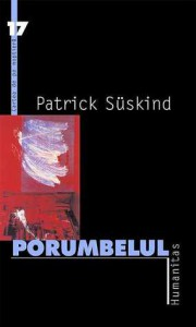 Porumbelul - Patrick Süskind, Daniela Ştefănescu