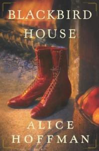 Blackbird House - Alice Hoffman