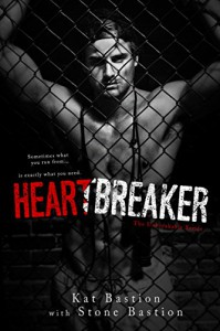 Heartbreaker (Unbreakable Book 1) - Stone Bastion, Kat Bastion