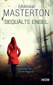 Gequälte Engel: Thriller - Graham Masterton