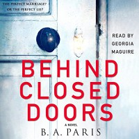 Behind Closed Doors - -Macmillan Audio-, B.A. Paris, Georgia Maguire