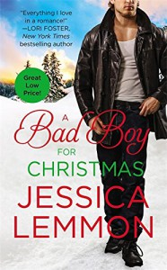 A Bad Boy for Christmas - Jessica Lemmon
