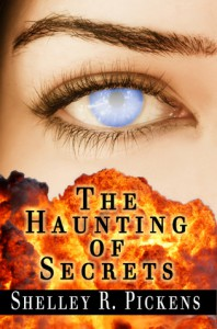 The Haunting of Secrets - Shelley R. Pickens