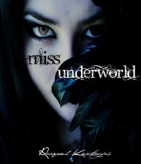 Miss Underworld - Racquel Kechagias